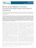 prikaz prve stranice dokumenta NK cell receptor NKG2D sets activation threshold for the NCR1 receptor early in NK cell development
