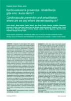 prikaz prve stranice dokumenta Kardiovaskularna prevencija i rehabilitacija: gdje smo i kuda idemo?