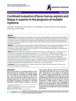 prikaz prve stranice dokumenta Combined evaluation of bone marrow aspirate and biopsy is superior in the prognosis of multiple myeloma