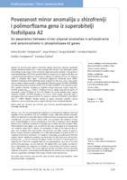 prikaz prve stranice dokumenta Povezanost minor anomalija u shizofreniji i polimorfizama gena iz superobitelji fosfolipaza A2